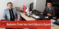 Başhekim Önder'den Kent Göksun'a Ziyaret