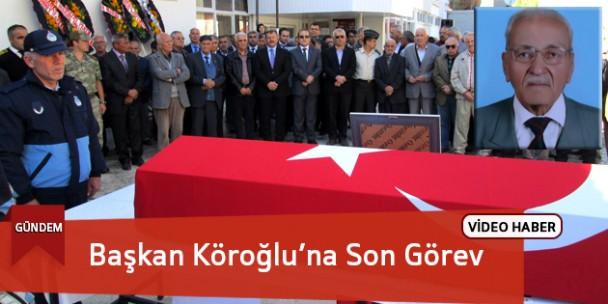 Eski Belediye Başkanı Köroğlu'na Son Görev