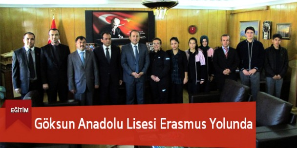 Göksun Anadolu Lisesi Erasmus Yolunda