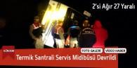 Termik Santrali Servis Midibüsü Devrildi : 27 Yaralı