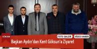 Göksun Belediye Başkanı Aydın'dan Kent Göksun'a Ziyaret