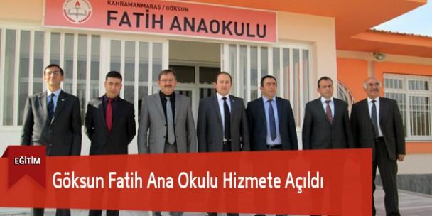 Göksun Fatih Ana Okulu Hizmete Açıldı
