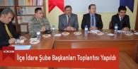 Göksun'da İlçe İdare Şube Başkanları Toplantısı Yapıldı