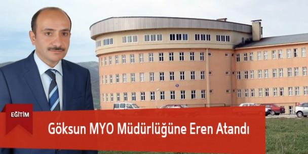 Göksun MYO Müdürlüğüne Eren Atandı