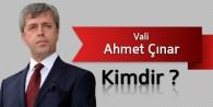 Vali Ahmet Çınar Kimdir ?