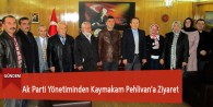Ak Parti Yönetiminden Kaymakam Pehlivan'a Ziyaret