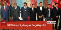 MHP Göksun İlçe Kongresi Gerçekleştirildi