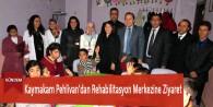 Kaymakam Pehlivan'dan Rehabilitasyon Merkezine Ziyaret