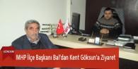 MHP İlçe Başkanı Bal'dan Kent Göksun'a Ziyaret