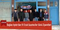 Başkan Aydın'dan 10 Ocak Gazeteciler Günü Ziyaretleri