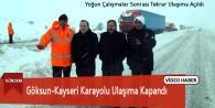 Göksun-Kayseri Karayolu Ulaşıma Kapandı