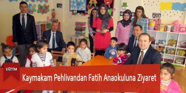Kaymakam Pehlivandan Fatih Anaokuluna Ziyaret