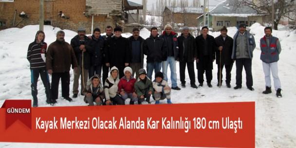 Kayak Merkezi Olacak Alanda Kar Kalınlığı 180 cm Ulaştı