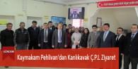 Kaymakam Pehlivan'dan Kanlıkavak ÇPL'ye Ziyaret