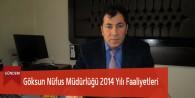 Göksun Nüfus Müdürlüğü 2014 Yılı Faaliyeti
