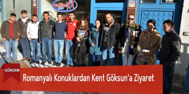 Romanyalı Konuklardan Kent Göksun'a Ziyaret