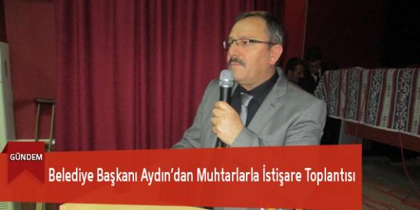 Belediye Başkanı Aydın'dan Muhtarlarla İstişare Toplantısı