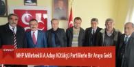 MHP Milletvekili A.Adayı Kütükçü Partililerle Bir Araya Geldi