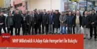 MHP Milletvekili A.Adayı Hemşerileri İle Buluştu