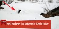 Karla Kaplanan Eve Vatandaşlar Tünelle Giriyor