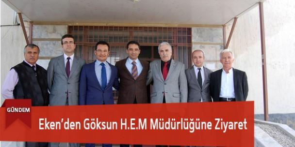 Eken'den Göksun H.E.M Müdürlüğüne Ziyaret