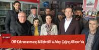CHP Kahramanmaraş Milletvekili A.Adayı Çağraş Göksun'da