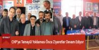 CHP'ye Temayül Yoklaması Önce Ziyaretler Devam Ediyor