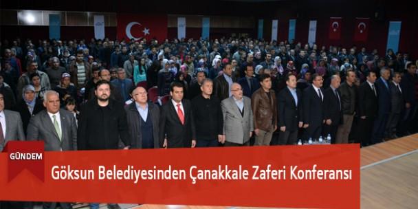 Göksun Belediyesinden Çanakkale Zaferi Konferansı
