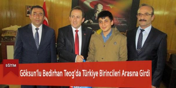 Göksun'lu Bedirhan Teog'da Türkiye Birincileri Arasına Girdi