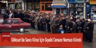 Göksun'da Savcı Kiraz İçin Gıyabi Cenaze Namazı Kılındı
