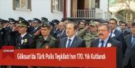 Göksun'da Türk Polis Teşkilatının 170. Yılı Kutlandı