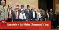 Kuran-ı Kerim ve Ezan Bülbülleri Kahramanmaraş'ta Yarıştı
