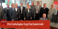 8'inci Cumhurbaşkanı Turgut Özal Dualarla Anıldı