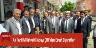 Ak Parti Milletvekili Adayı Çitil'den Esnaf Ziyaretleri