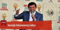 Davutoğlu Kahramanmaraş'a Geliyor
