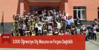 3.000 Öğrenciye Diş Macunu ve Fırçası Dağıtıldı