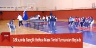 Göksun'da Gençlik Haftası Masa Tenisi Turnuvaları Başladı