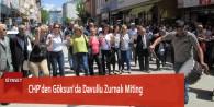 CHP'de Göksun'da Davullu Zurnalı Miting