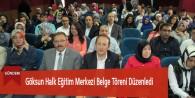 Göksun Halk Eğitim Merkezi Belge Töreni Düzenledi