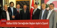 Kafkas Kültür Derneğinden Başkan Aydın'a Ziyaret