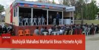 Bozhüyük Mahallesi Muhtarlık Binası Hizmete Açıldı