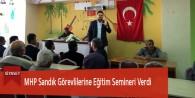 MHP Sandık Görevlilerine Eğitim Semineri Verdi