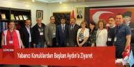 Yabancı Konuklardan Başkan Aydın'a Ziyaret