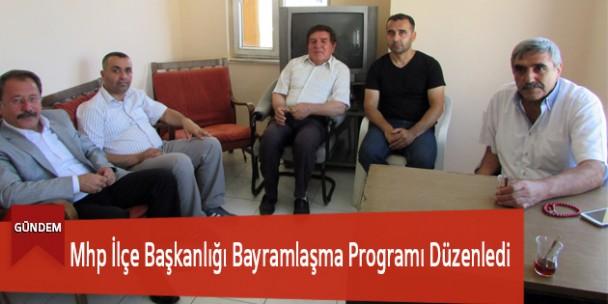 Mhp İlçe Başkanlığı Bayramlaşma Programı Düzenledi
