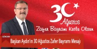 Başkan Aydın'ın 30 Ağustos Zafer Bayramı Mesajı