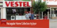 Hacıagalar Home Collectıon Açılıyor