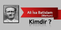 Ali İsa Batislam Kimdir?