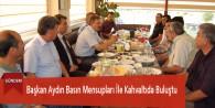 Başkan Aydın Basın Mensupları İle Kahvaltıda Buluştu