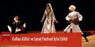 Kafkas Kültür ve Sanat Festivali İptal Edildi