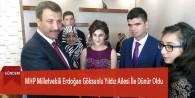 MHP Milletvekili Erdoğan Göksunlu Yıldız Ailesi İle Dünür Oldu
